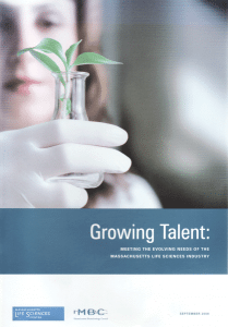 """Growing Talent,"" a report undertaken for the Life Sciences Institute and the Mass. Biotechnology Council"