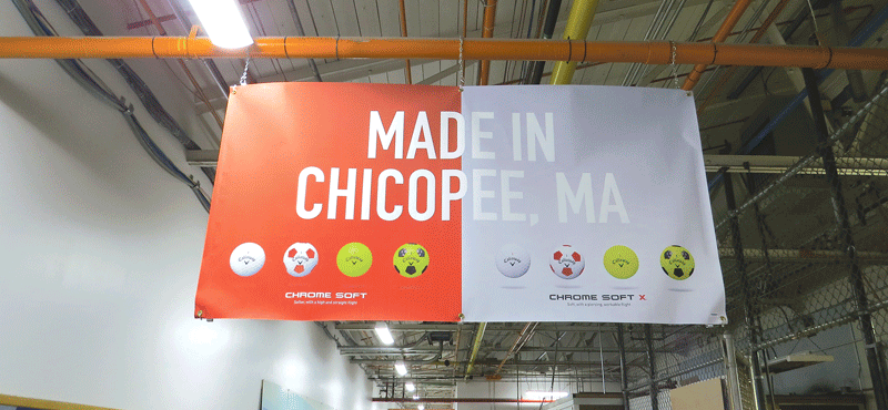 The 'Made in Chicopee' banner at the Callaway plant